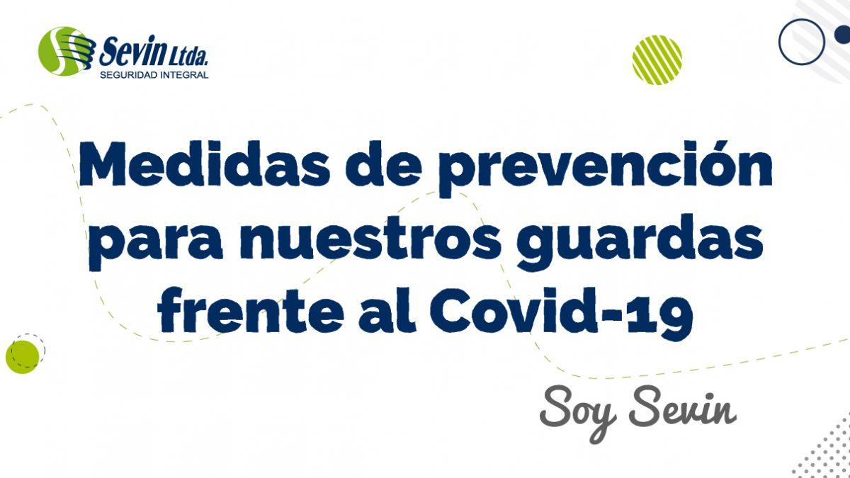Medidas de prevención para nuestros guardas frente al Covid-19